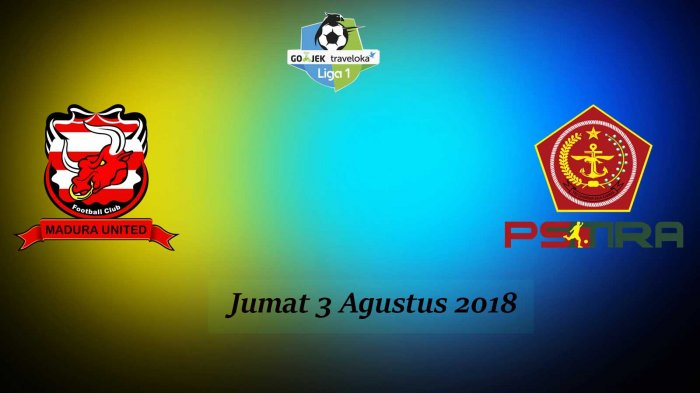 Photo of Live Streaming Liga 1 Gojek Madura Utd Vs PS TIRA